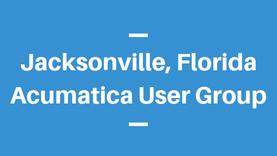 Acumatica User Group in Jacksonville,Florida