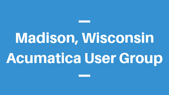 Acumatica User Group in Madison,Wisconsin