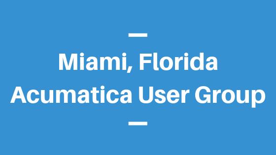 Acumatica User Group in Miami,Florida