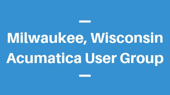 Acumatica User Group in Milwaukee,Wisconsin