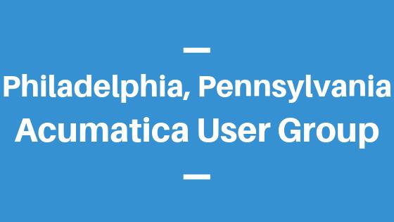 Acumatica User Group in Philadelphia, Pennsylvania
