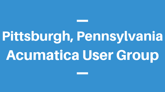 Acumatica User Group in Pittsburgh, Pennsylvania