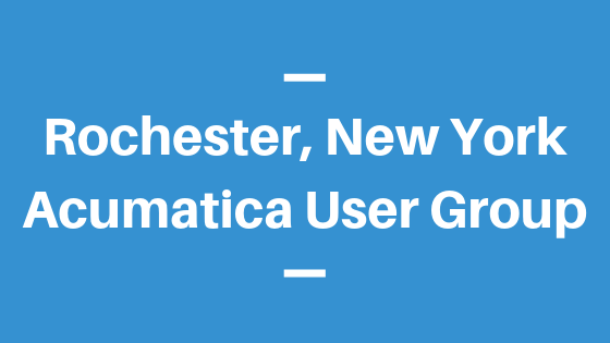 Acumatica User Group in Rochester, New York