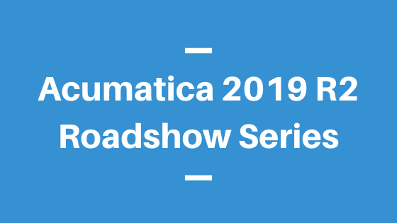 Acumatica 2019 R2 Roadshow – Columbus, Ohio