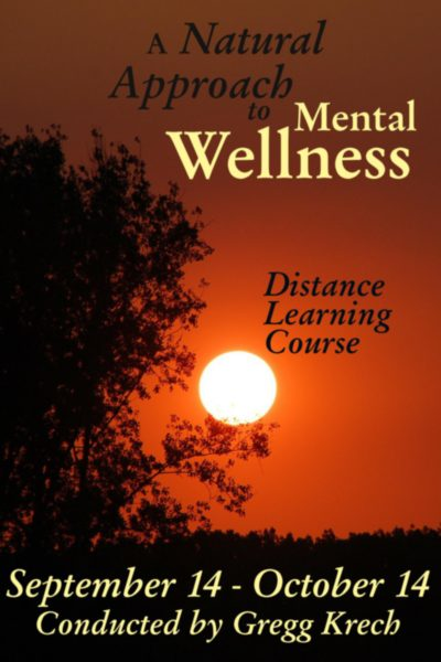 A Natural Approach to Mental Wellness Distance Learning Program