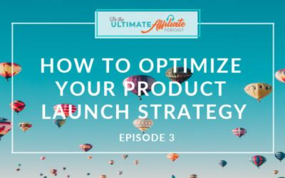 Episode 3 – How to Optimize Your Product Launch Email Strategy