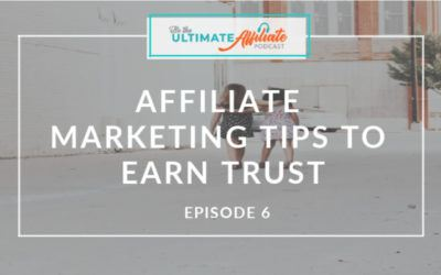 Episode 6: Affiliate Marketing Tips to Earn Trust and Commission from your Audience with Jessica Turner from The Mom Creative
