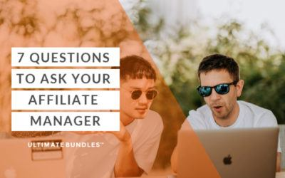7 Questions to Ask Your Affiliate Manager