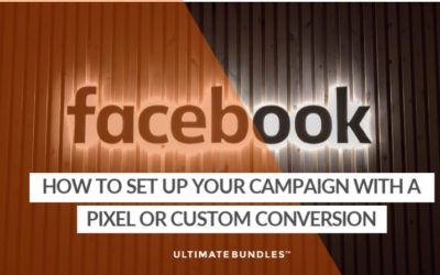 How To Set Up Your Campaign With A Shared Facebook Pixel Or Custom Conversion