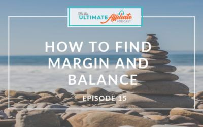 Episode 15: How to find margin and balance in your business & personal life with Lindsay Maloney