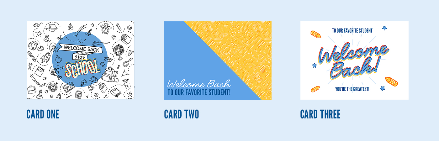 choice of three different Welcome Back to School Cards