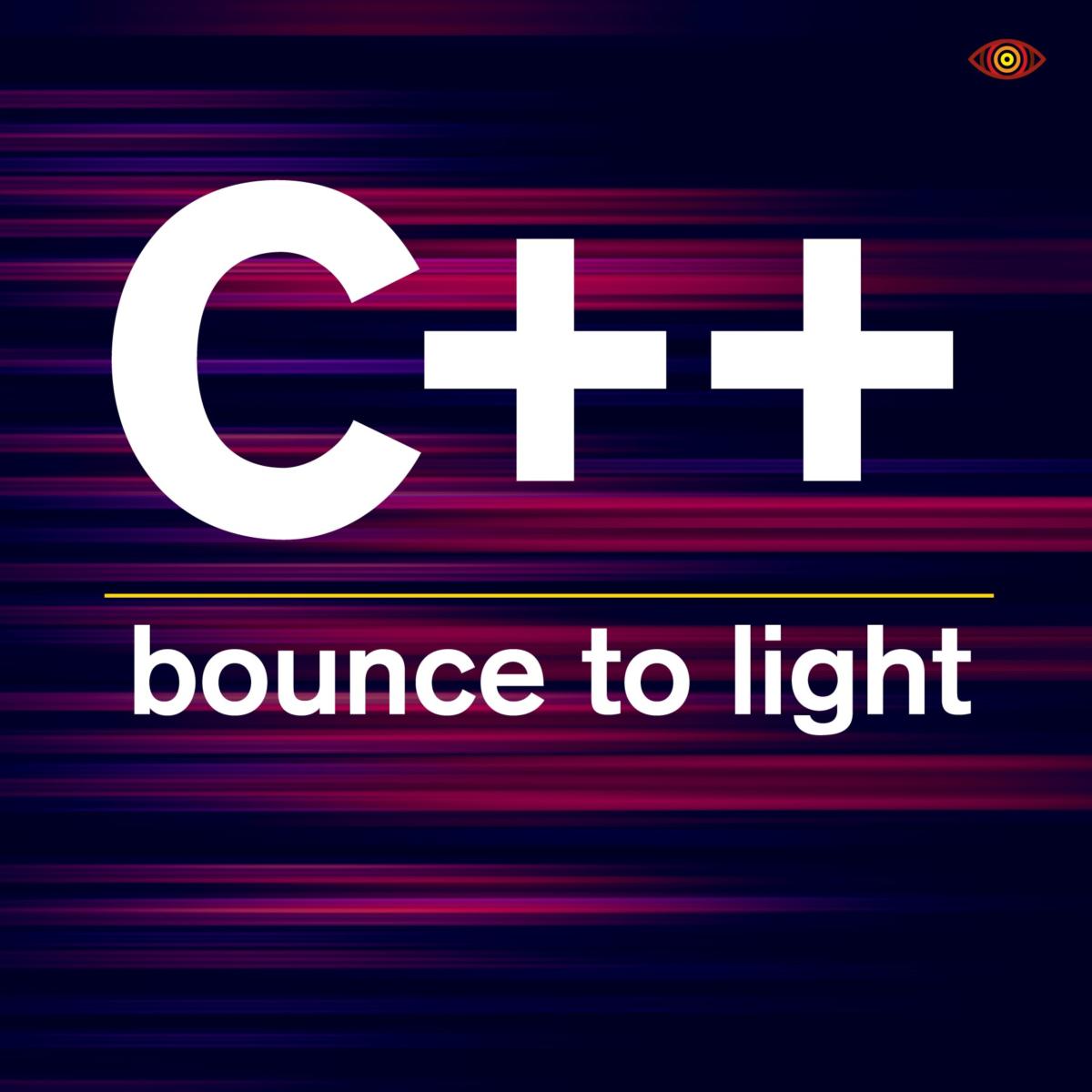 VIZ004 C++ - Bounce To Light