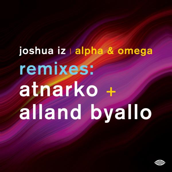 VIZ005 Joshua Iz - Alpha & Omega (Remixes)