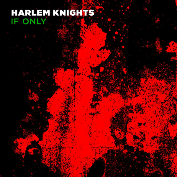 VIZ013 Harlem Knights - If Only