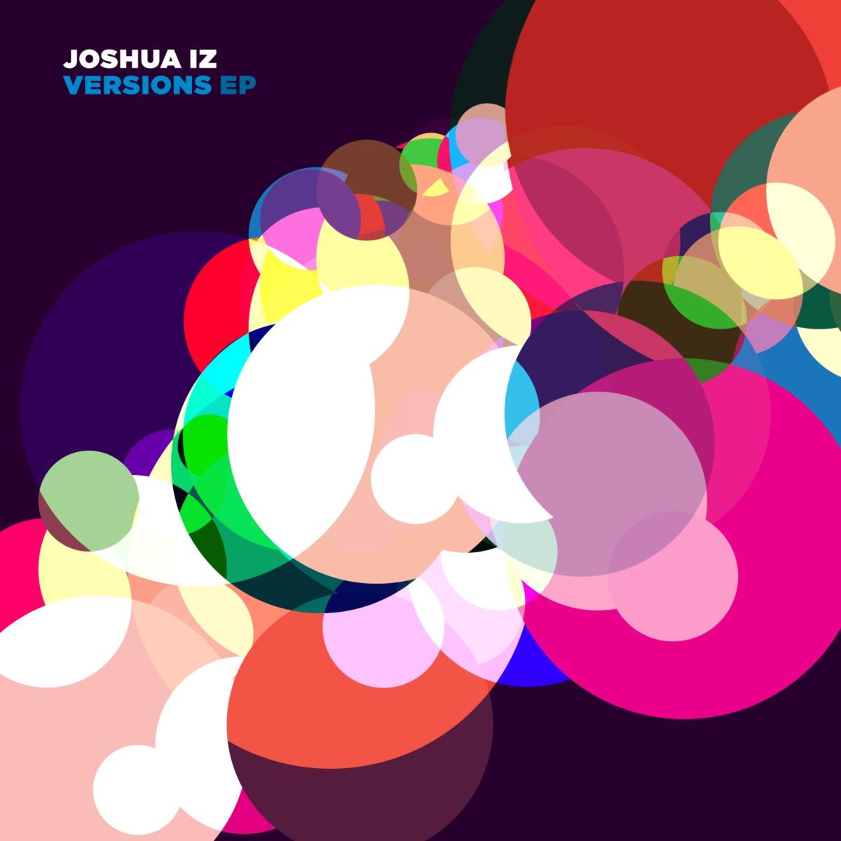 VIZ019 Joshua Iz - Versions EP