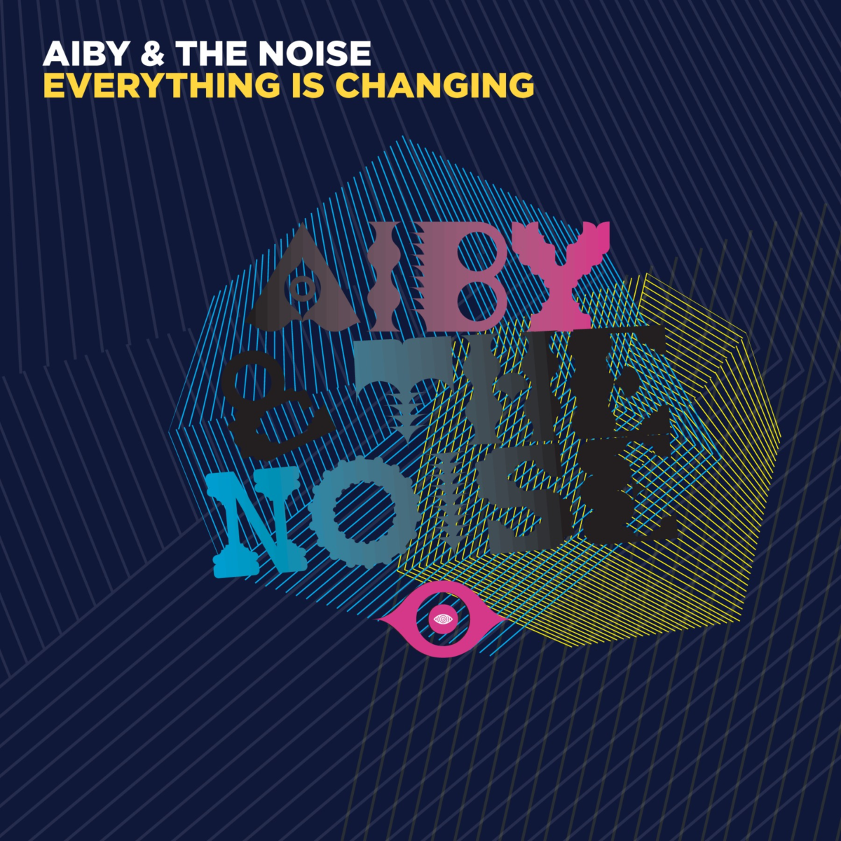 VIZ022 Aiby & The Noise - Everything Is Changing