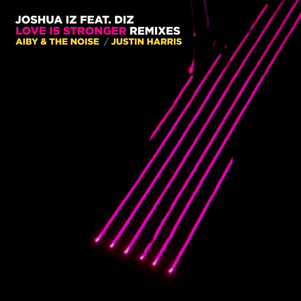 VIZ023 Joshua Iz feat. Diz - Love Is Stronger (Remixes)