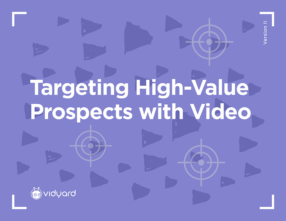 How to Engage Your Top Prospects with Custom Videos