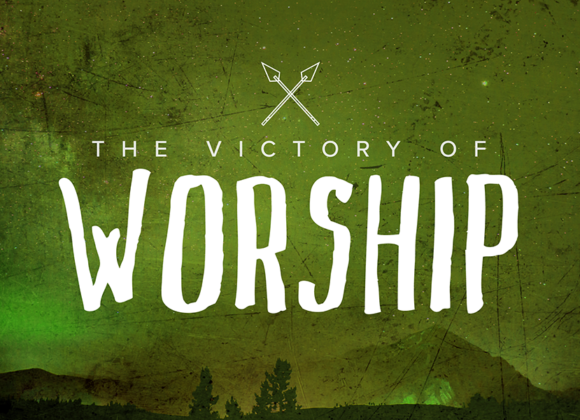 The VICTORY of Worship