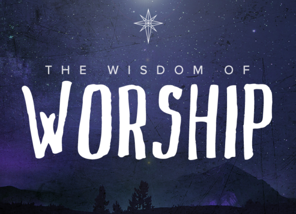 The WISDOM of Worship