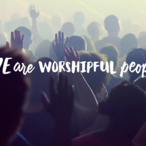 Worshipful People
