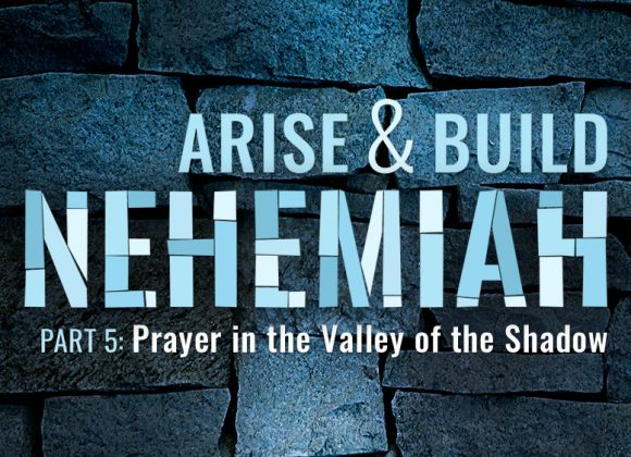Prayer in the Valley of the Shadow