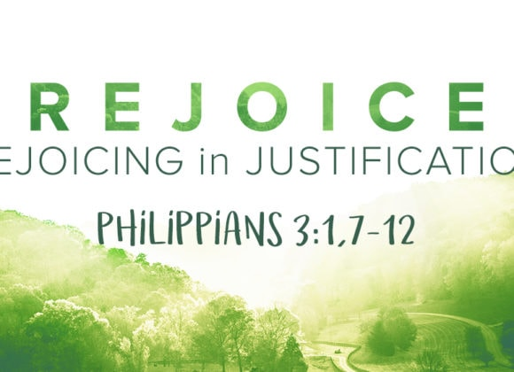 Rejoicing in Justification