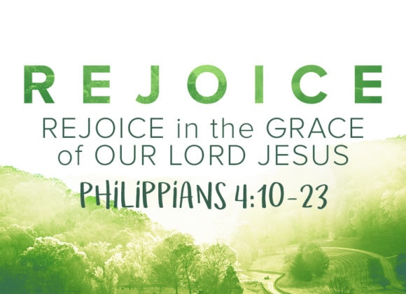 Rejoice in the Grace of Our Lord Jesus