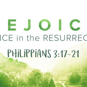 Rejoice in the Resurrection