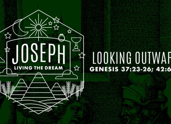 JOSEPH: Looking Outward