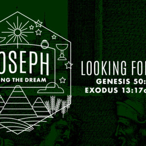 JOSEPH: Looking Forward