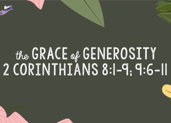 The Grace of Generosity