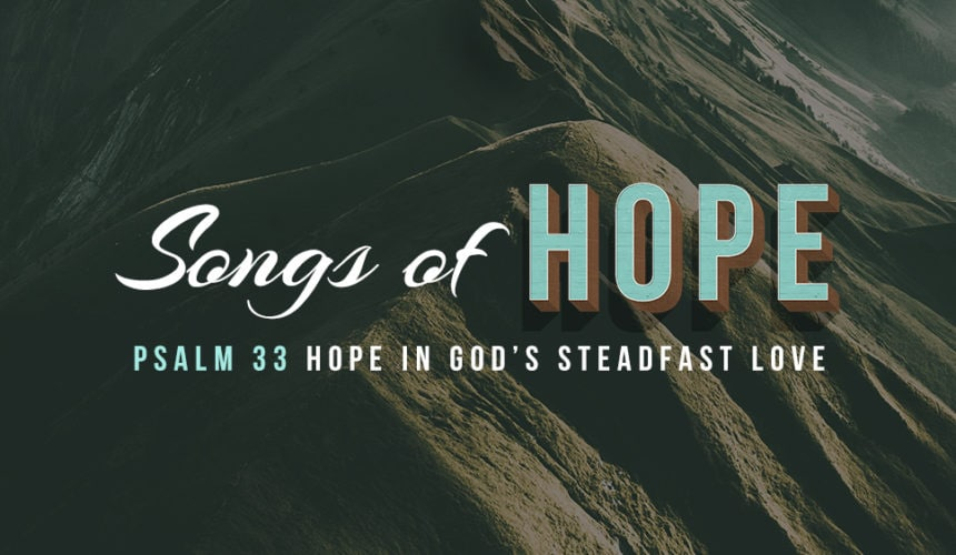 Hope in God's Steadfast Love (July 8)