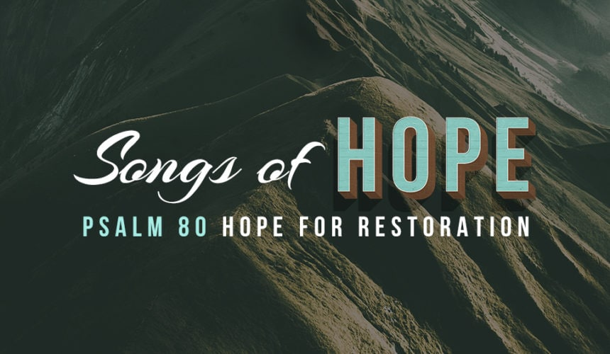 Hope For Restoration (July 29)