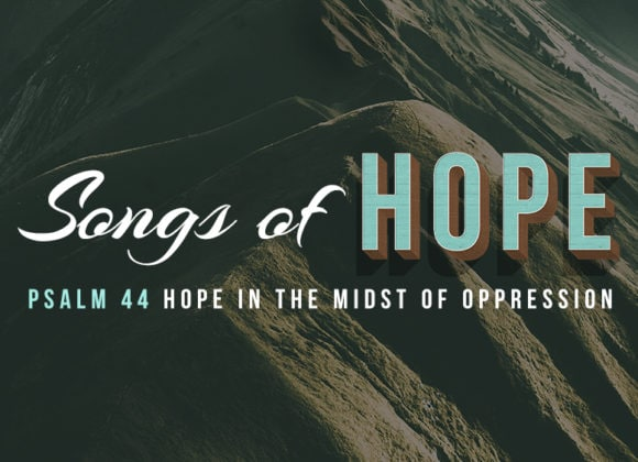 Hope in the Midst of Oppression (July 15)