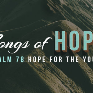 Hope for the Young (July 22)