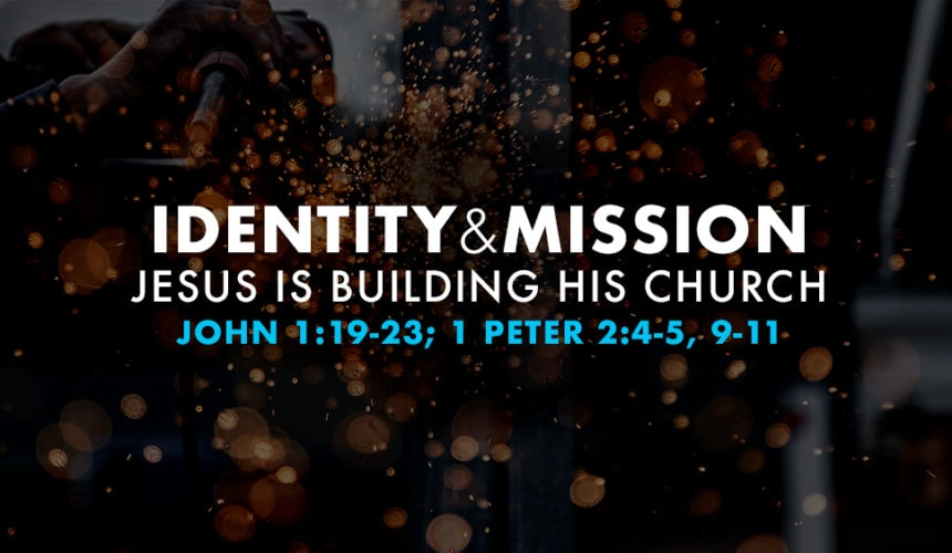 Identity & Mission (August 5)