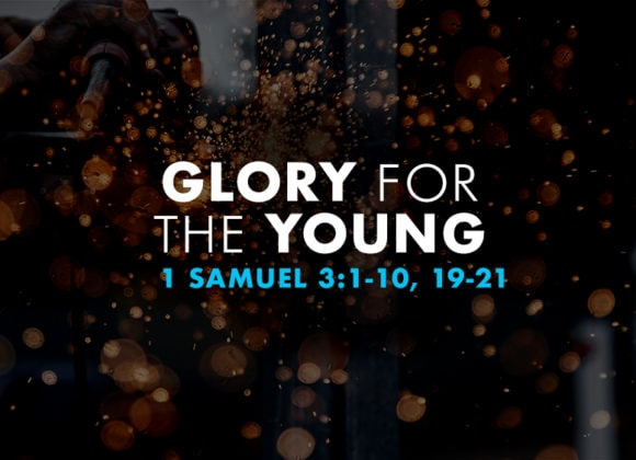 Glory for the Young (September 2)