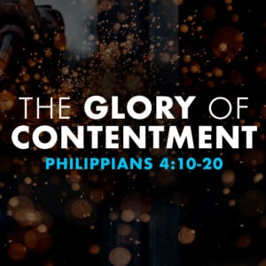 The Glory of Contentment (September 9)