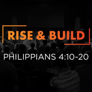 RISE & BUILD (March 10)