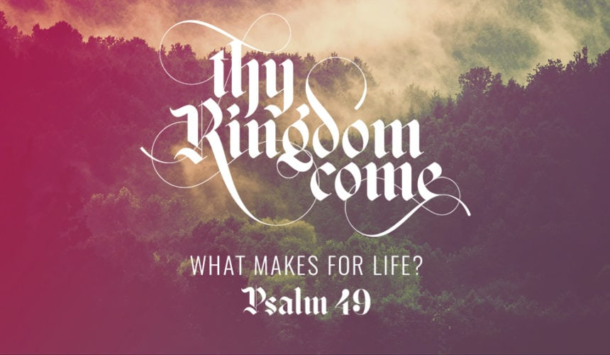 What Makes for Life? (July 7)