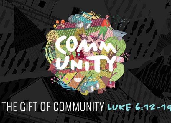 The Gift of Community (August 4)