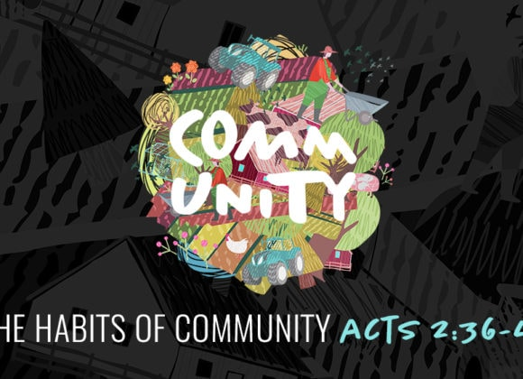 The Habits of Community (August 18)
