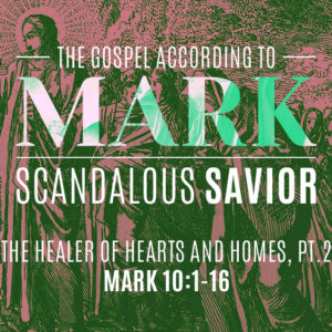 The Healer of Hearts and Homes, Pt. 2 (September 15)