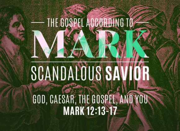 God, Caesar, the Gospel, and You (November 3)