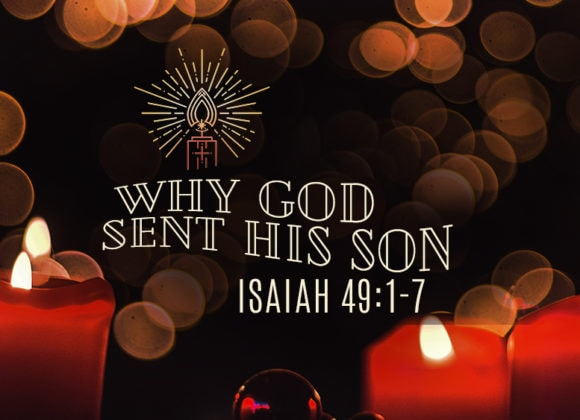 Why God Sent His Son (December 29)