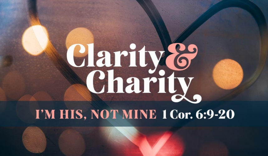 I'm His, Not Mine: Union With Christ (January 12)