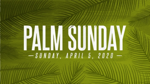 Palm Sunday (April 5)