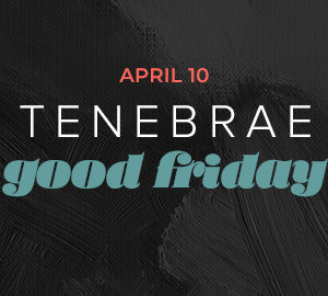 Good Friday (April 10)
