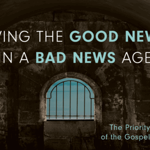 Living the Good News in a Bad News age